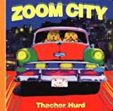 Zoom City, Thacher Hurd and Hurd, 069401057X