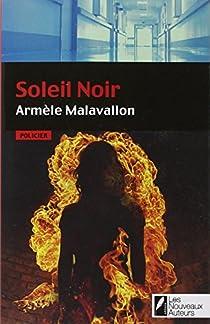 Le soleil noir par Malavallon