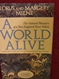 A World Alive, Lorus J. Milne and Margery Milne, 0899093302
