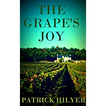 The Grape's Joy (A Saint-Emilion Vineyard Mystery Book 1)
