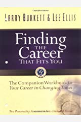 Finding the Career that Fits You: The Companion Workbook to Your Career in Changing Times Paperback