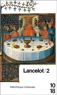 Lancelot, roman du XIIIe siècle par Albert Béguin