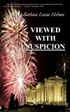 Viewed with Suspicion, Barbara Louise Holmes, 1452820449