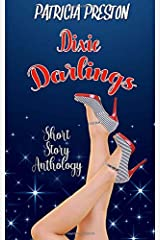 Dixie Darlings: Short Story Anthology Paperback