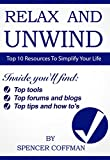 Search : Top 10 Resources To Simplify Your Life : Relax And Unwind