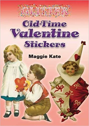 Book Glitter Old-Time Valentine Stickers by Maggie Kate (2006-09-29)