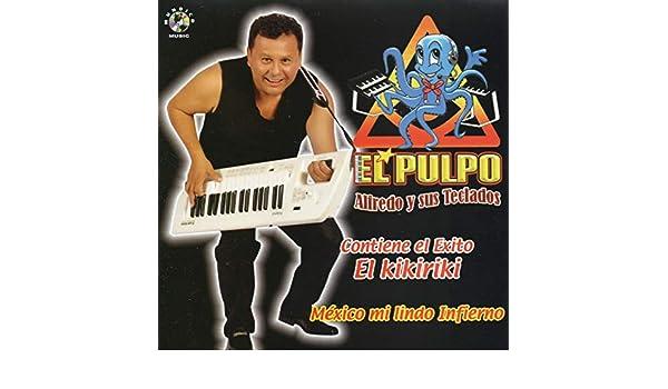 El Mariachi Loco de El Pulpo Alfredo Y Sus Teclados en Amazon Music - Amazon.es