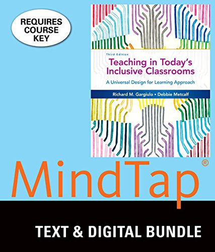 (Bundle: Teaching in Today's Inclusive Classrooms: A Universal Design for Learning Approach, Loose-leaf Version, 3rd + MindTap Education, 1 term (6 months) Printed Access Card)