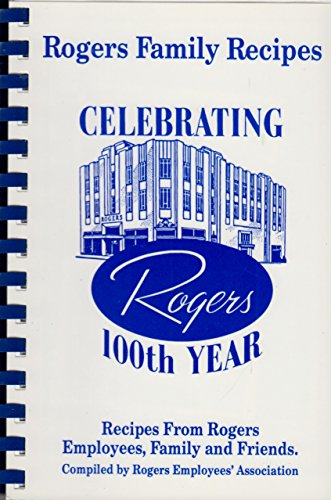 Rogers Family Recipes: Rogers Department Store of Florence Alabama 100th Celebration ()