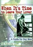 When It's Time to Leave Your Lover, Neil Kaminsky, 1560239387