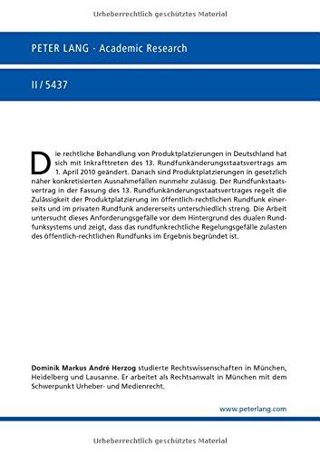 Produktplatzierung und duales Rundfunksystem: Die neue Rechtslage nach Inkrafttreten des 13. Rundfunkänderungsstaatsvertrags (Europäische Hochschulschriften Recht) (German Edition)