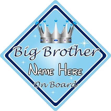 Personalizado Niño/bebé a bordo coche señal ~ Big Brother a ...