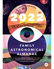 The 2022 Family Astronomical Almanac: How to Spot This Year's Planets, Eclipses, Meteor Showers, and More!