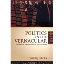 Amazon will kymlicka kindle ebooks kindle store politics in the vernacular nationalism multiculturalism and citizenship fandeluxe Image collections