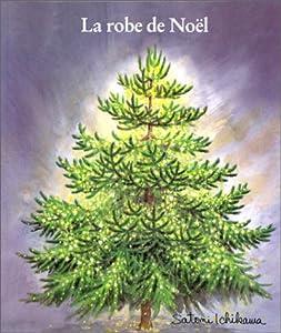 "Afficher ""La robe de Noël"""