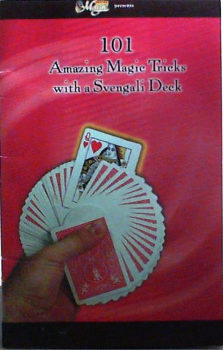 (101 Amazing Magic Tricks with a Svengali Deck)