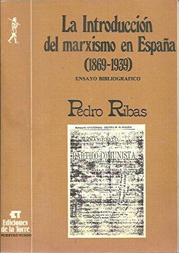 Introduccion del marxismo en España 1869-1939 , la Nuestro mundo: Amazon.es: Ribas, Pedro: Libros