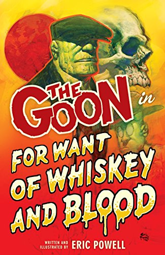 Halloween Movie Park Monster (The Goon Volume 13: For Want of Whiskey and)