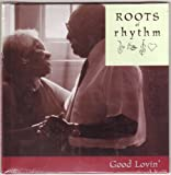 img - for Roots of Rhythm: Good Lovin' (Roots of Rhythm Series) book / textbook / text book