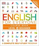 img - for English for Everyone: Level 2: Beginner, Course Book: A Complete Self-Study Program book / textbook / text book