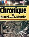 Chronique du tunnel sous la Manche par Legrand