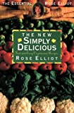 The New Simply Delicious, Rose Elliot, 0722530420