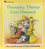 Thumpity Thump Gets Dressed, Golden Books Staff, 0307122034