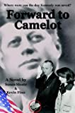 Forward to Camelot, Susan Sloate, 1414014880