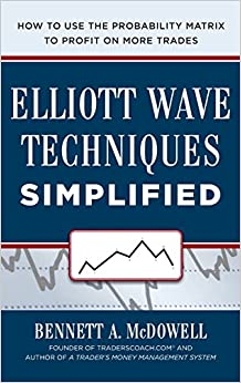 Elliot Wave Techniques Simplified: How To Use The Probability Matrix To Profit On More Trades Descargar PDF
