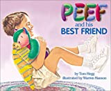 Peef and His Best Friend, Tom Hegg, 0931674492
