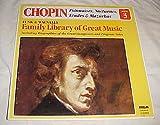 Chopin Polonaises, Nocturnes, Etudes & Mazurkas (Funk & Wagnalls Family Library of Great Music Album 3) Record Vinyl Album LP