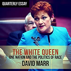 Quarterly Essay 65: The White Queen Audiobook