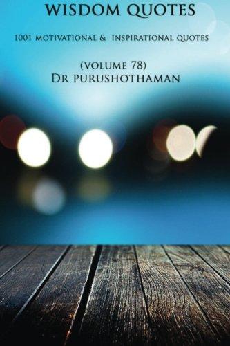 Wisdom Quotes (Volume 78): 1001 Motivational & Inspirational Quotes pdf