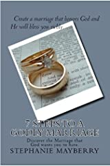 7 Steps to a Godly Marriage Kindle Edition