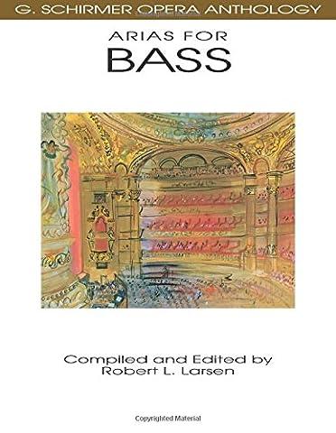 Arias for Bass: G. Schirmer Opera Anthology (Aria Sheet Music)