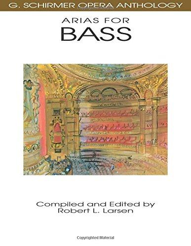 (Arias for Bass: G. Schirmer Opera Anthology)