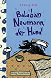 Balaban Neumann, der Hund