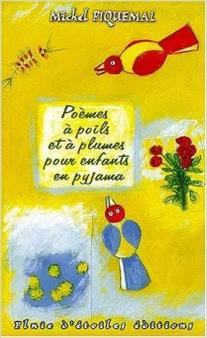 Poèmes à Poils Et à Plumes Pour Enfants En Pyjama Amazonfr