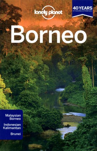 Lonely Planet Borneo (Country Regional Guides)