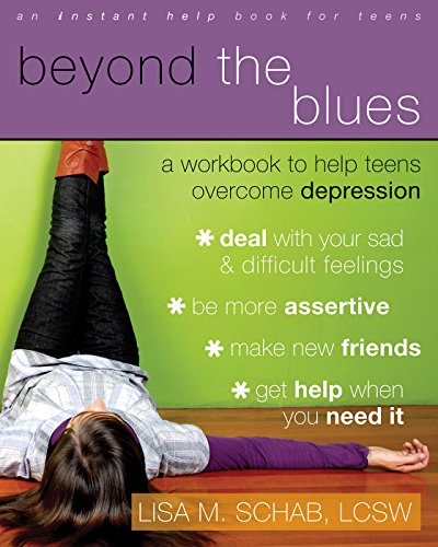Download Beyond the Blues: A Workbook to Help Teens Overcome Depression (Teen Instant Help)