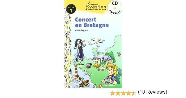 EVASION NIVEAU 1 CONCERT EN BRETAGNE + CD Evasion Lectures ...