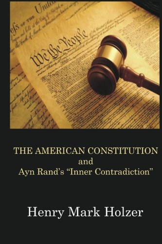 The American Constitution and Ayn Rand's