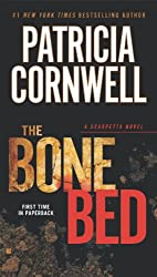 The Bone Bed (Kay Scarpetta series Book 20)