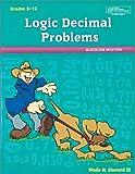 Logic Decimal Problems, Wade H. Sherard, 0769000827