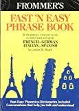 img - for Fast N' Easy Phrase Book: French German Italian Spanish (English, French, German, Italian and Spanish Edition) book / textbook / text book