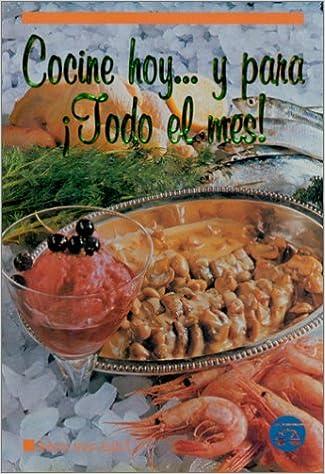 Cocine hoy...¡YPARA TODO EL MES!: Roberto Arturo Ayala: 9789706060808: Amazon.com: Books