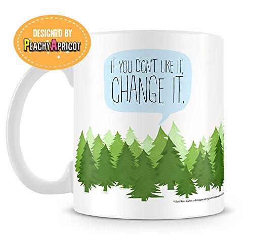 bob ross mug change it thank you quotes