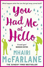 You Had Me At Hello: The laugh-out-loud rom com from the Sunday Times bestseller (English Edition)