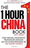 The One Hour China Book: Two Peking University Professors Explain All of China Business in Six Short Stories: Volume 1