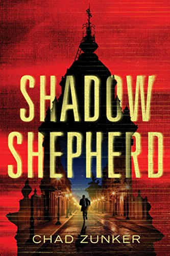 Shadow Shepherd (Sam Callahan Book 2) by [Zunker, Chad]
